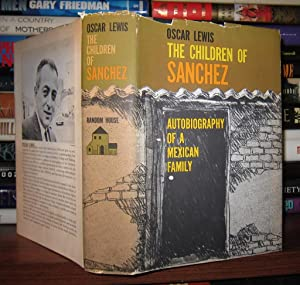 THE CHILDREN OF SANCHEZ The Autobiography of a Mexican Family: Lewis, Oscar