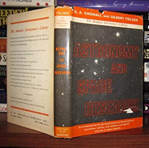 ASTRONOMY AND SPACE RESEARCH The Amateur Astronomer's Library: Chisnall, G. A.; Fielder, ...