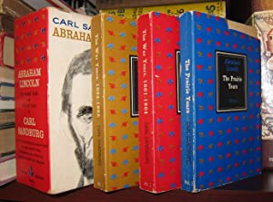 CARL SANDBURG'S ABRAHAM LINCOLN The Prairie Years, the War Years 1861-1864, and the War Years ...