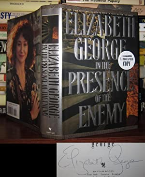 IN THE PRESENCE OF THE ENEMY Signed 1st: George, Elizabeth