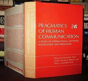 PRAGMATICS OF HUMAN COMMUNICATION A Study of: Watzlawick, Paul &