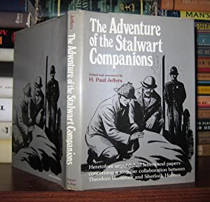 THE ADVENTURE OF THE STALWART COMPANIONS Heretofore Unpublished Letters and Papers Concerning a ...
