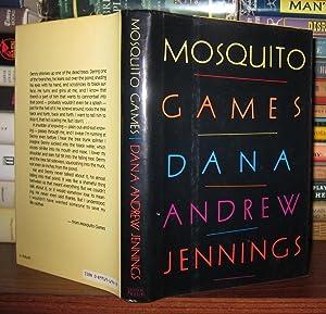 MOSQUITO GAMES Signed 1st: Jennings, Dana Andrew