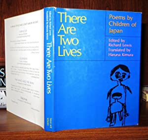 THERE ARE TWO LIVES Poems by Children: Lewis, Richard