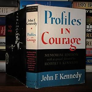 PROFILES IN COURAGE: Kennedy, John F. ; Foreward by Robert F. Kennedy
