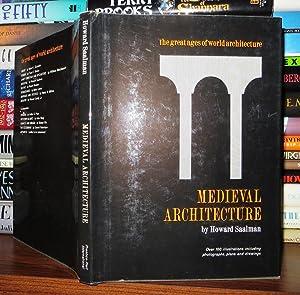 MEDIEVAL ARCHITECTURE European Architecture 600-1200: Saalman, Howard