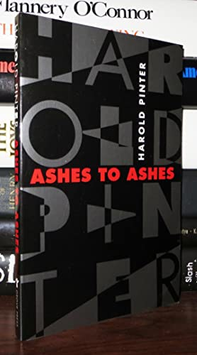 ASHES TO ASHES: Pinter, Harold