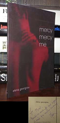 MERCY MERCY ME Signed 1st: Georgiou, Elena