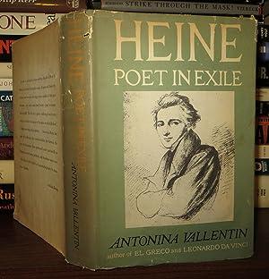 HEINE Poet in Exile: Vallentin, Antonina - Henri Heine