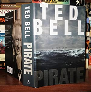 PIRATE A Thriller: Bell, Ted