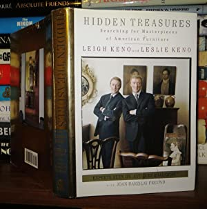 HIDDEN TREASURES Searching for Masterpieces of American Furniture: Freund, Joan Barzilay & Leigh ...