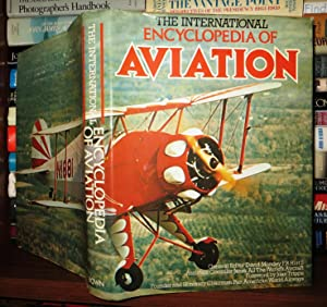 THE INTERNATIONAL ENCYCLOPEDIA OF AVIATION: Mondey, David