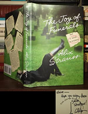 THE JOY OF FUNERALS Signed 1st: Strauss, Alix