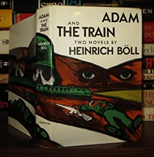 ADAM AND THE TRAIN: Boll, Heinrich