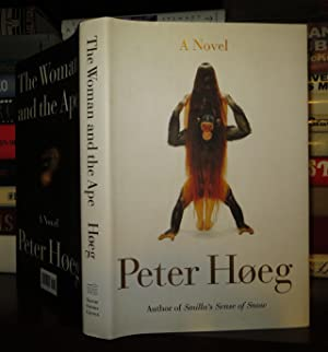THE WOMAN AND THE APE: Hoeg, Peter; Haveland, Barbara