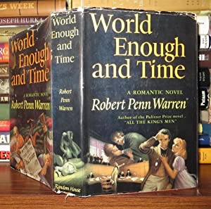 WORLD ENOUGH AND TIME: Warren, Robert Penn