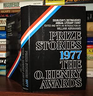 PRIZE STORIES 1977: THE O. HENRY AWARDS: Abrahams, William