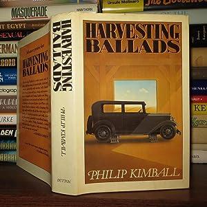HARVESTING BALLADS: Kimball, Philip