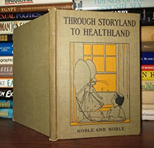 THROUGH STORYLAND TO HEALTHLAND: Zucker, Esther; Rabell,
