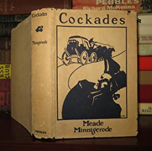 COCKADES : A Romance: Minnigerode, Meade
