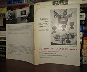 PAINTING AND SCULPTURE COLLECTIONS July 1, 1951 to May 31, 1953 an Important Chance in Policy: ...