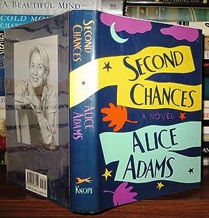 SECOND CHANCES A Novel: Adams, Alice