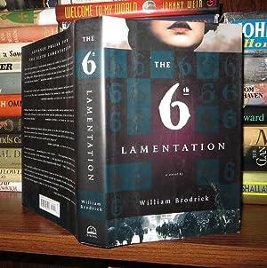 THE 6TH LAMENTATION: Brodrick, William