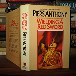 WIELDING A RED SWORD Incarnations of Immortality, Book 4: Piers Anthony