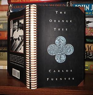 THE ORANGE TREE: Fuentes, Carlos & Alfred MacAdam