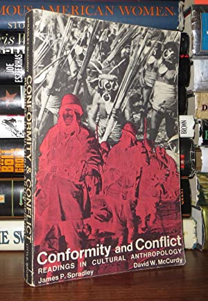 CONFORMITY AND CONFLICT: Spradley, James and David W. McCurdy