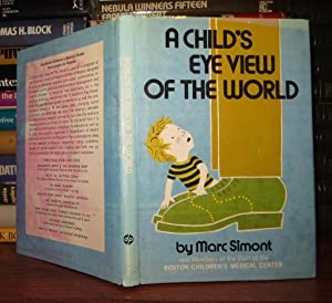 A CHILD'S EYE VIEW OF THE WORLD: Simont, Marc