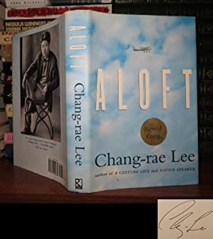 ALOFT Signed 1st: Lee, Chang-Rae