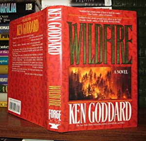 WILDFIRE: Goddard, Kenneth W.