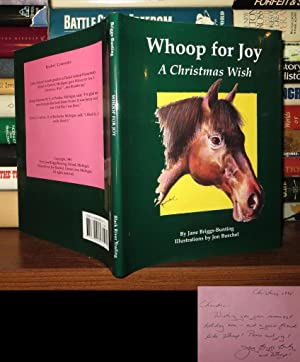 WHOOP FOR JOY Signed 1st: Briggs-Bunting, Jane; Illustrated by Jon Buechel