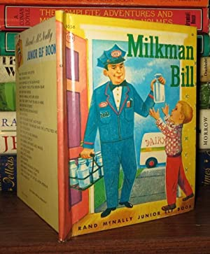 MILKMAN BILL A Junior Elf Book. No. 8056: Broderick, Jessica Potter; Tamburine, Jean (illustrator)