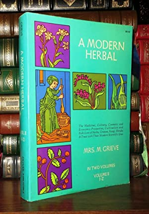 A MODERN HERBAL Volume 2, I-Z and: Grieve, Margaret