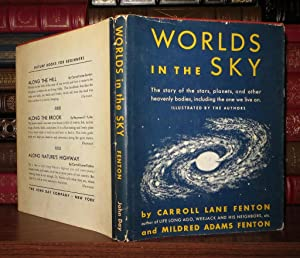 WORLDS IN THE SKY: Fenton, Carroll Lane and Mildred Adams Fenton