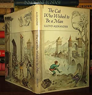 THE CAT WHO WISHED TO BE A MAN: Alexander, Lloyd