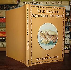 TALE OF SQUIRREL NUTKIN: Potter, Beatrix