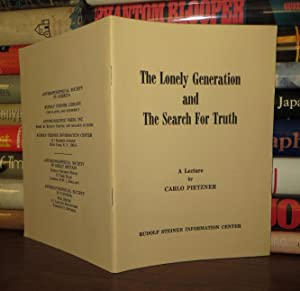 THE LONELY GENERATION AND THE SEARCH FOR TRUTH: Pietzner, Carlo