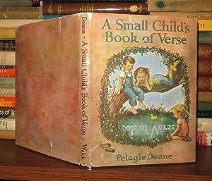 A SMALL CHILD'S BOOK OF VERSE: Doane, Pelagie