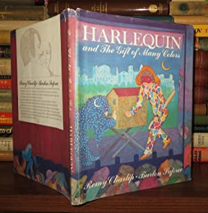 HARLEQUIN AND THE GIFT OF MANY COLORS: Charlip, Remy & Burton Supree