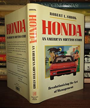 HONDA An American Success Story: Shook, Robert L.