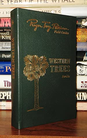 A FIELD GUIDE TO WESTERN TREES, WESTERN: Petrides, George A.