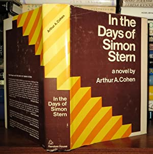 IN THE DAYS OF SIMON STERN: Cohen, Arthur A.