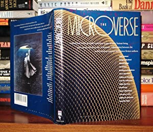 THE MICROVERSE: Preiss, Byron and William R. Alschuler (editors) Bradbury, Ray & Clarke, A. C. & ...