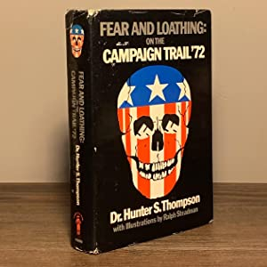 Fear and Loathing on the Campaign Trail: Dr. Hunter S.