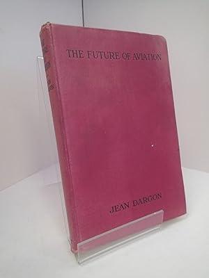 The Future of Aviation: NUTT, Philip