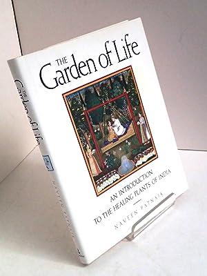 The Garden of Life: An Introduction to: PATNAIK, Naveen