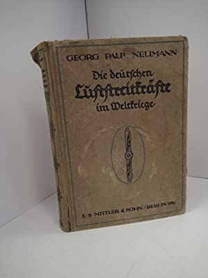 Die Deutschen Luftstreitkrafte Im Weltkriege: NEUMANN, Georg Paul